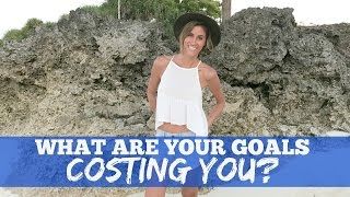what are your goals costing you episode 81