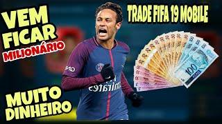 FIFA MOBILE 19 : TRADE DOS MILHÕES - FIQUE RICO RÁPIDO !! ATUALIZADO ( Android / IOS ) #2