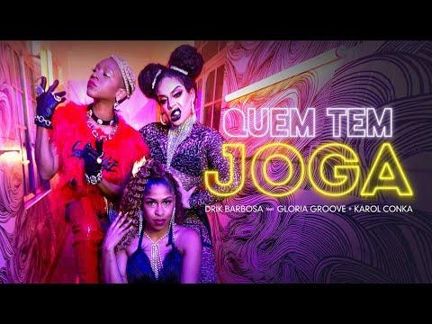 Drik Barbosa - Quem Tem Joga feat Gloria Groove e Karol Conka