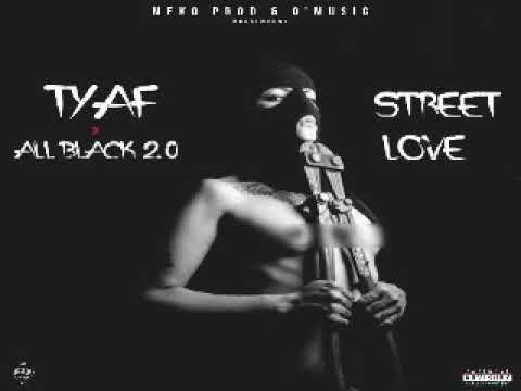 TYAF feat ALL BLACK 2.0-STREET LOVE