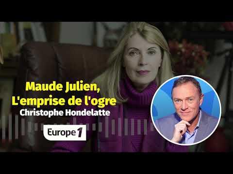 Hondelatte Raconte : Maude Julien, L'emprise De L'ogre