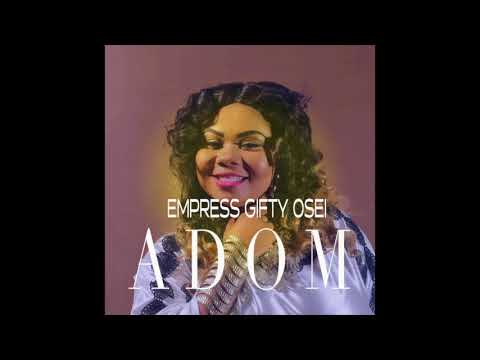 Gifty Osei - Adom (Audio Slide)