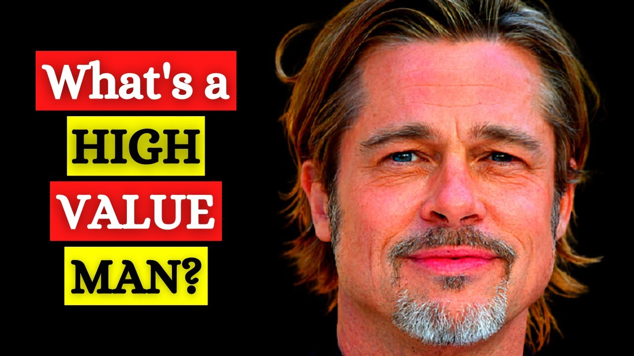 What Is a High Value Man? High Quality Men Defined