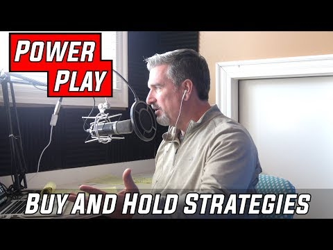 Different Strategies For Buy And Hold Real Estate Investing