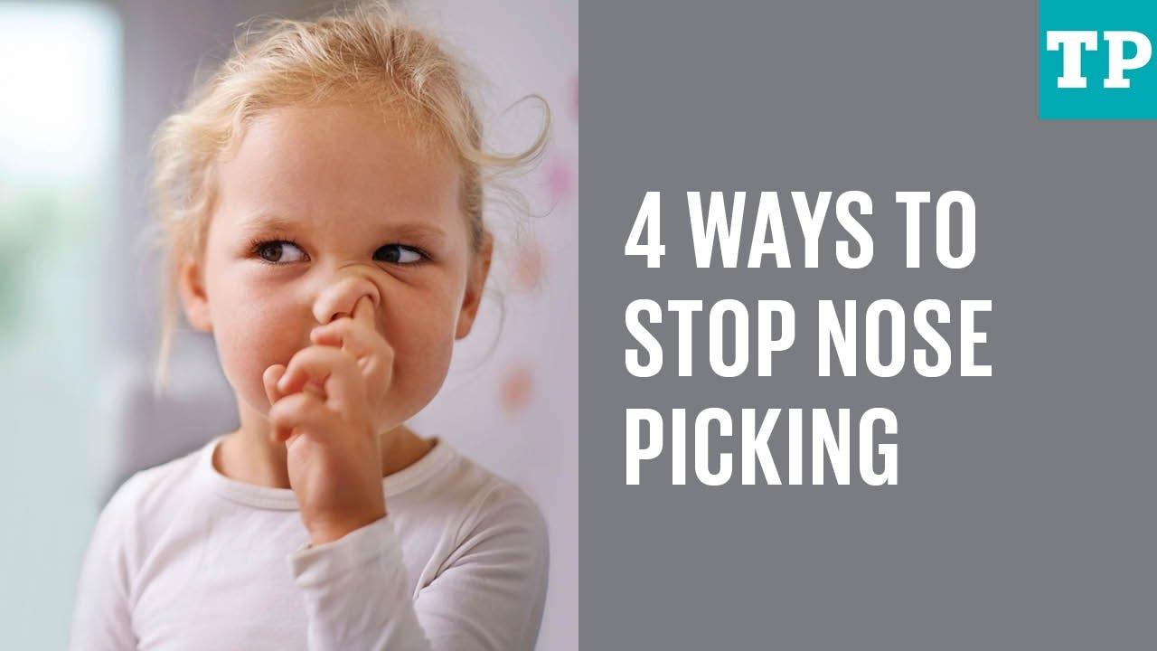 4 Ways To Stop Nose Picking