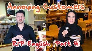 Annoying Customer (RIP English Part 4) | OZZY RAJA