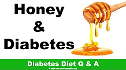 Is Honey Good for Diabetes