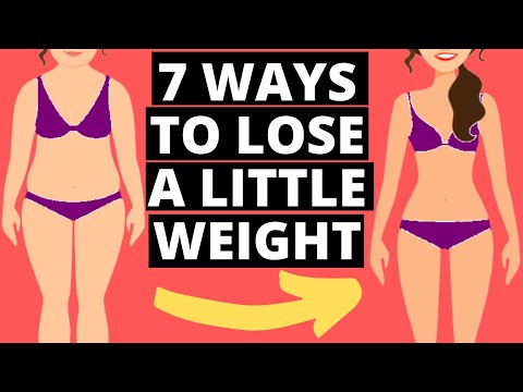 How To Lose A Little Weight: 7 Simple Weight Loss Tricks