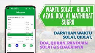 Semak Waktu Solat Dan Qiblat Dengan Aplikasi Ini   Waktu Solat Kiblat, Azan, Doa, Al Mathurat Sugro screenshot 1