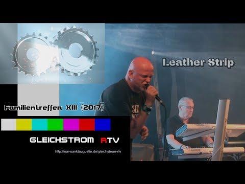 Leather Strip live - Familientreffen 13 Sandersleben 2017