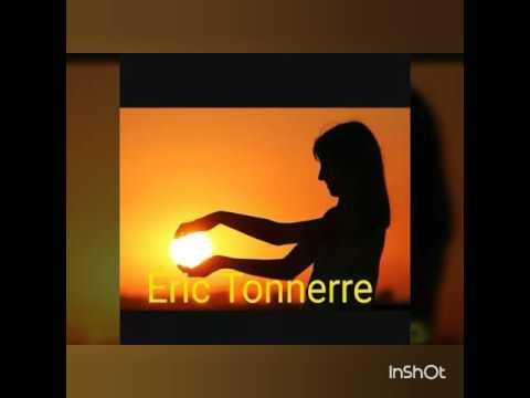 Eric Tonnerre tu es mon Soleil
