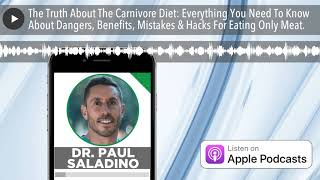 The Truth About The Carnivore Diet: Everything You Need To Know About Dangers, Benefits, Mistakes &