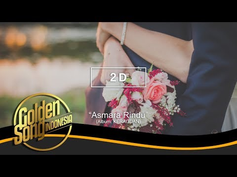 Unduh lagu 2D - Asmara Rindu feat. Malyda (Official Audio) Mp3 terbaru 2020