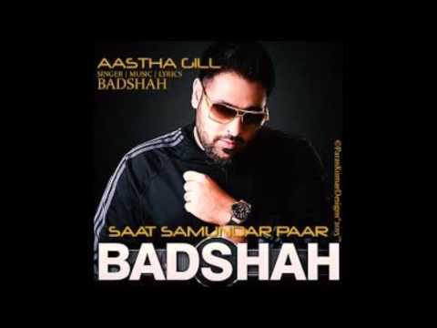 Saat samundar Paar Aastha Gill Feat  BADSHAH 2018