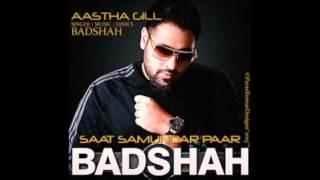 Saat samundar Paar Aastha Gill Feat  BADSHAH 2015
