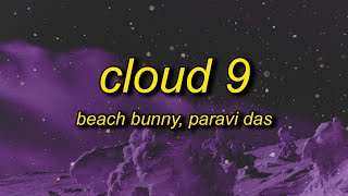 Beach Bunny - Cloud 9 (Lyrics) Paravi Das Cover | i hate all men but when he loves me