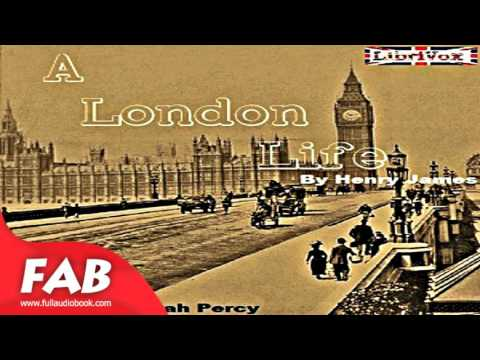 A London Life Full Audiobook by Henry JAMES by Literary Fiction