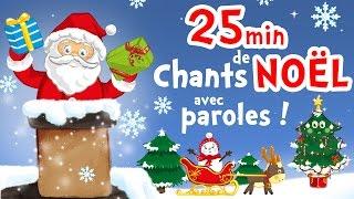 Petit Papa Noël - 25min de chansons de Noël avec paroles