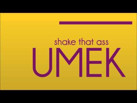 UMEK - Shake that ass (BTIC)