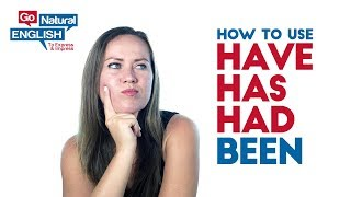 """How to Use """"have been"""" """"has been"""" """"had been"""" in English"""