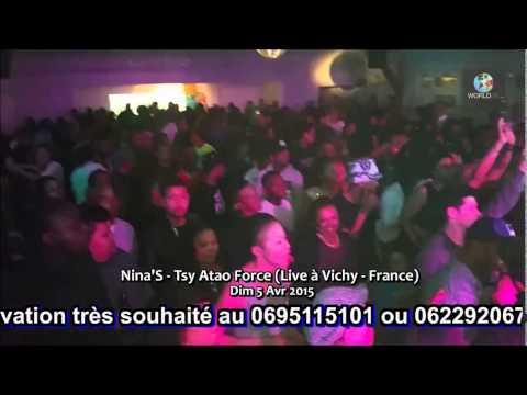 NINA'S - TSY ATAO FORCE (Live à Vichy France 2015)