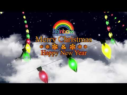 Happy Holidays from Rainbow Child Care Center