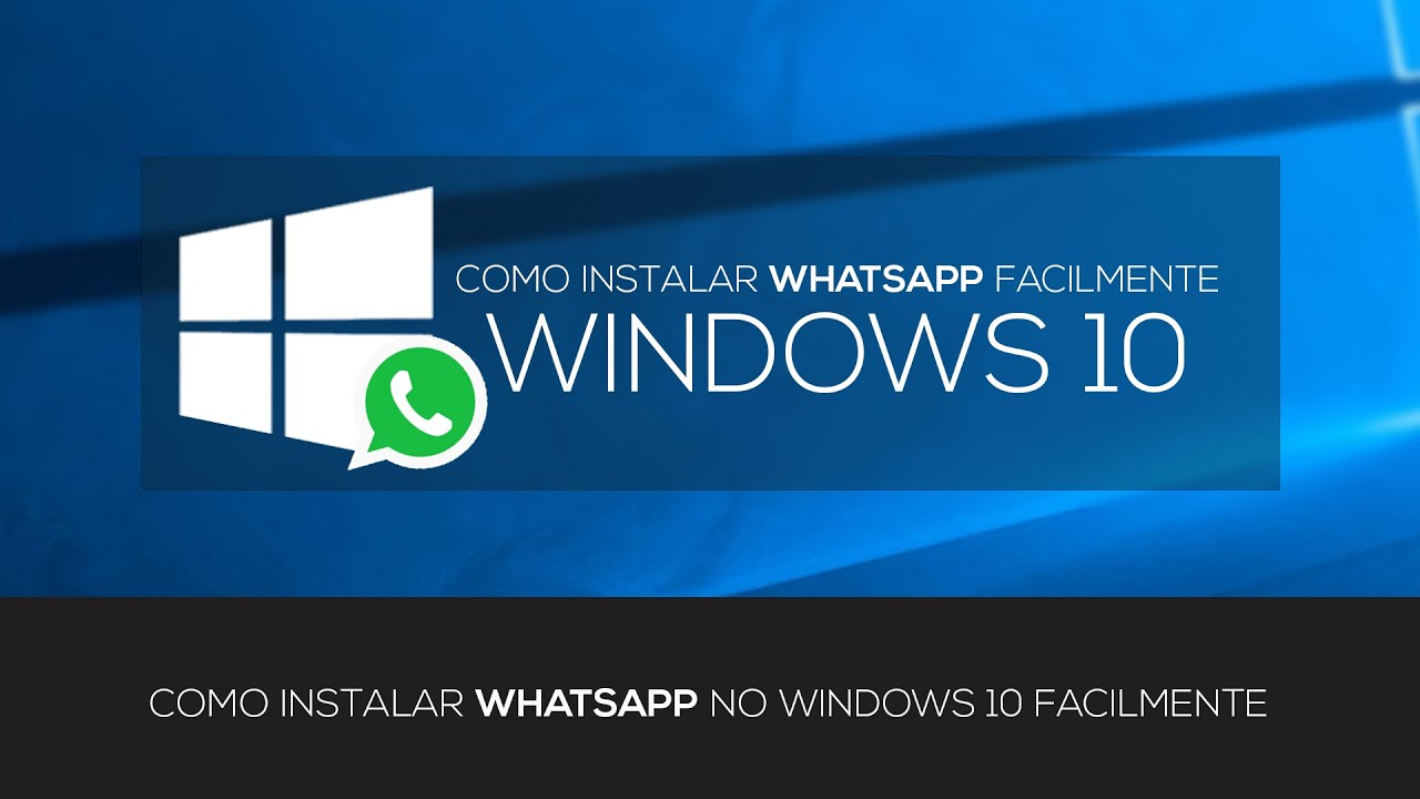 how to run whatsapp on windows
