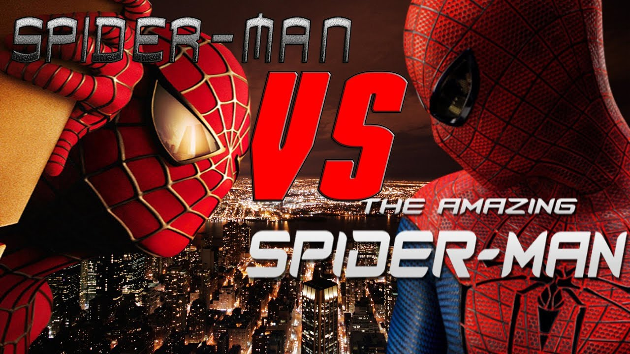 Spider Man 2002 VS The Amazing 2012