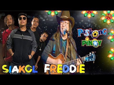 NEW OPM 2019 - 2020 | Siakol - Freddie Paskong Pinoy | Non Stop Christmas Songs 🎄🎄🎄