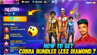 வேரா Level Idea 😱 How to get cobra Legendary Bundles Less Diamond Tricks and Tip - Garena Free Fire