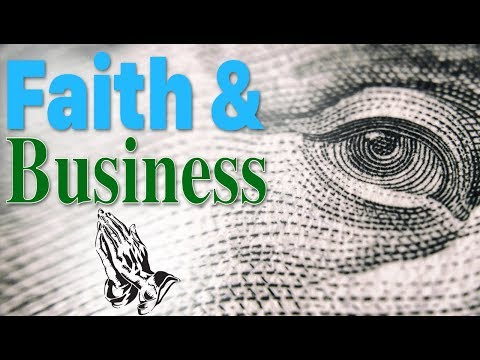 Faith and Business - What is God's Way? - Rav Dror