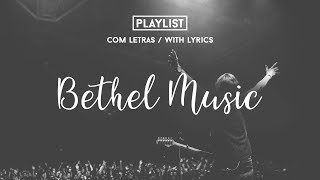 Playlist Bethel Music //With Lyrics// Praise & Worship Songs