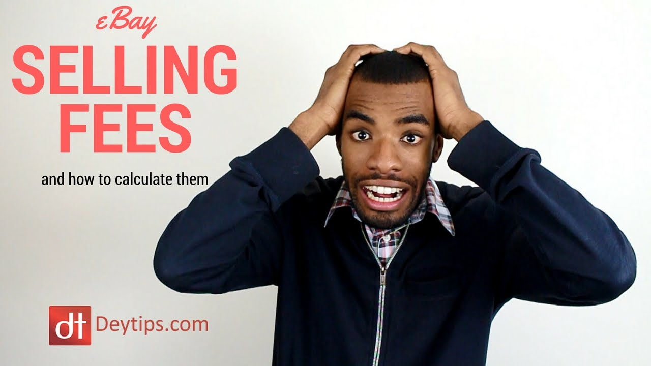 Ebay Fees And How To Calculate Your Ebay Selling Fees Correctly Youtube