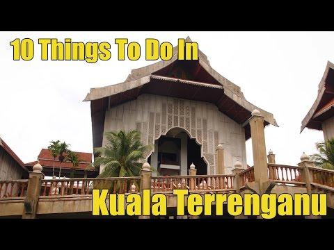 10 Things To Do in Terrenganu, Malaysia