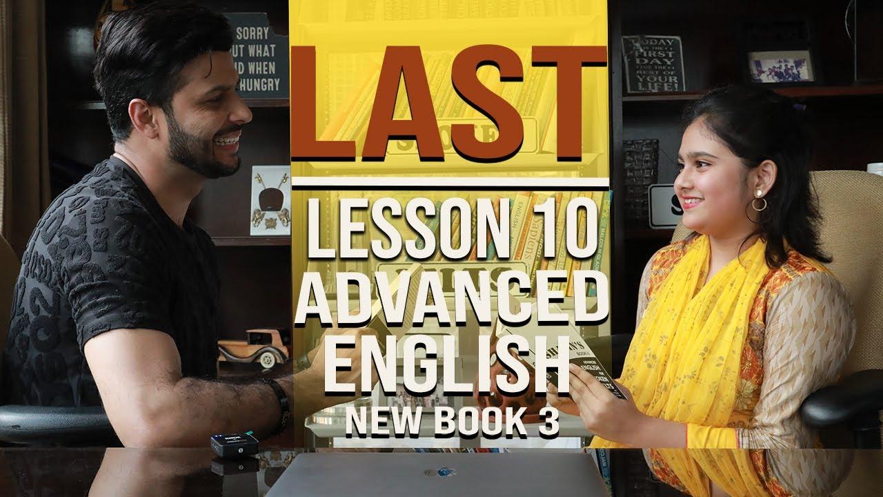 "Advanced English Learning ""last"" (Lesson 10)"