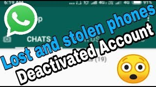 How To WhatsApp Lost and stolen phones Account Deactivated By Sbs tech
