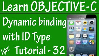 Free Objective C Programming Tutorial for Beginners 32 - Dynamic Binding with id Datatype
