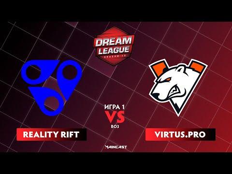 Reality Rift Vs Virtus.pro (игра 1) BO3 | DreamLeague Season 13: The Leipzig Major | Groups