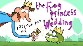 The Frog Princess Wedding | Cartoon Box 147 | By FRAME ORDER | Funny animated cartoons