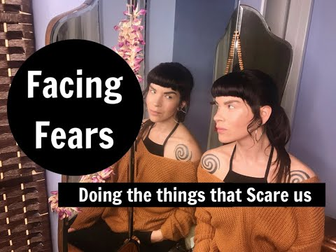 video:Facing Fears - Doing the things that Scare us