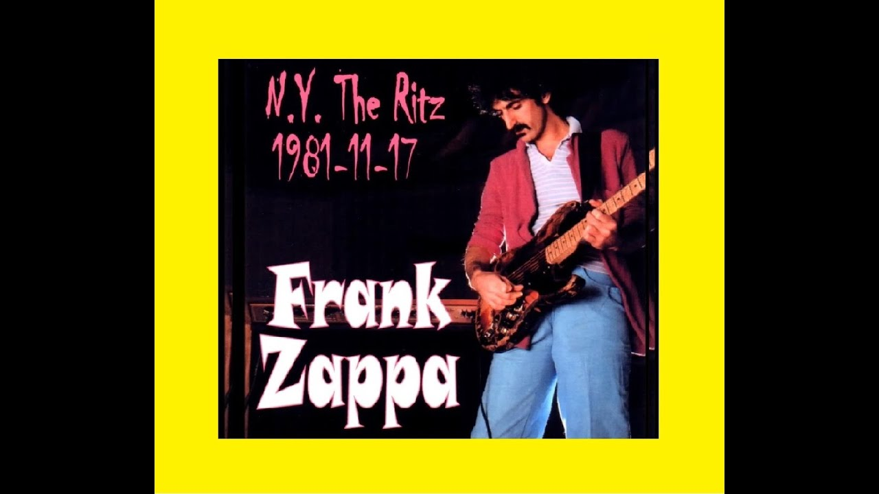 frank zappa live at the ritz nyc 1981 11 17 concert youtube. Black Bedroom Furniture Sets. Home Design Ideas