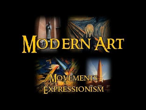 Modern Art - 15 Movements: Expressionism