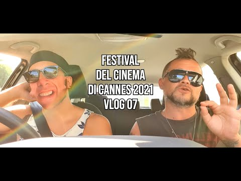 Daily Vlog 07 - Festival di Cannes 2021 #CineFacts.it