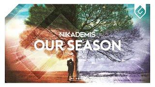 Nikademis - Season [OUT NOW]