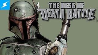 Boba Fett is an IDIOT!! | The Desk of DEATH BATTLE