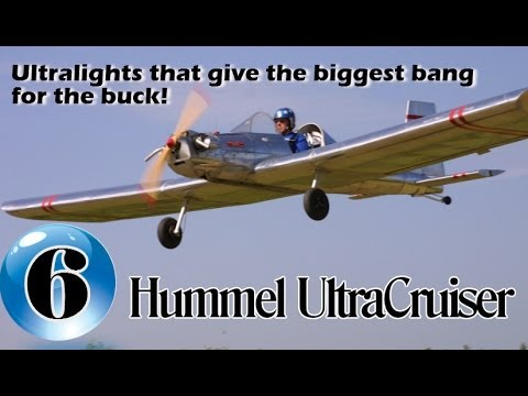 Hummel UltraCruiser - 12 Ultralight Aircraft that give the biggest bang for the buck!