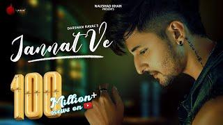 Jannat Ve Official Video | Darshan Raval | Nirmaan | Lijo George | Indie Music Label
