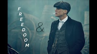 Peaky Blinders /// FREEDOM & ME