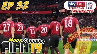 UNA CANTERA DE ENSUEÑO #32 Manchester United   FIFA 19 Modo Carrera Manager