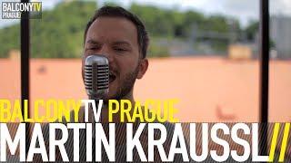 MARTIN KRAUSSL - LOVE THEOREM (BalconyTV)